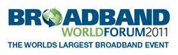 Broadband World Forum 2011